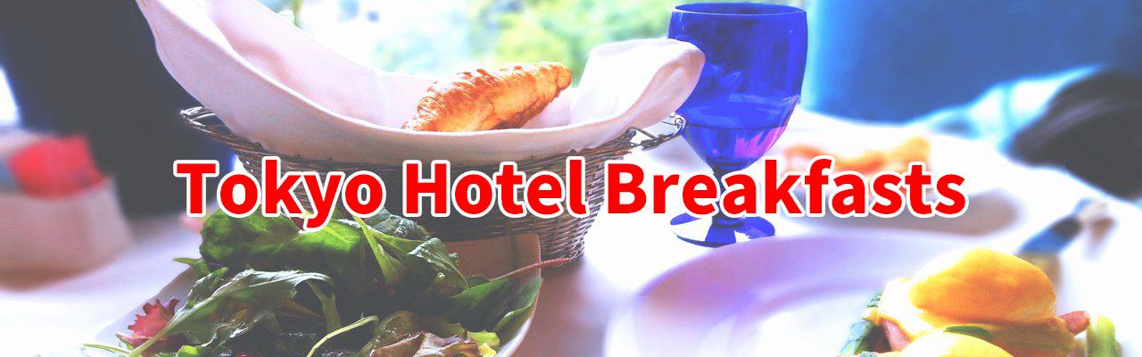 The Tokyo Hotel breakfasts